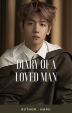 Diary of a Loved Man by harukabbh