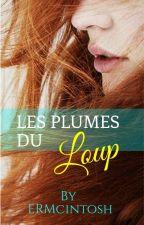 Le Loup Garou et Les Plûmes by SunyHills