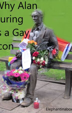 Why Alan Turing is a Gay Icon by Elephantinabox