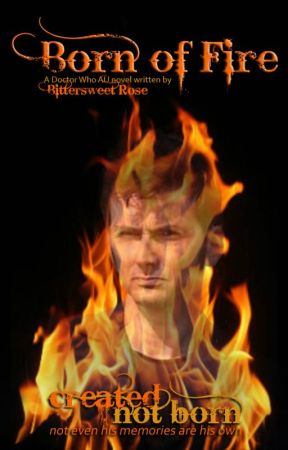 Born of Fire  (Doctor Who AU) by CRosecrans