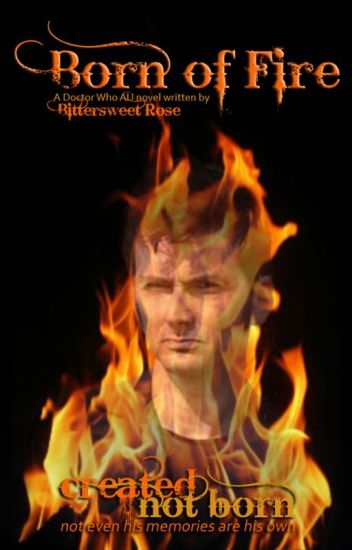 Born of Fire  (Doctor Who AU)