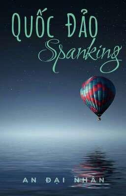[BHTT*SP*HĐ] Quốc Đảo Spanking