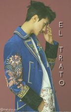 El Trato [ADAPTADA] (Sehun&Tu) [TERMINADA] by Yuyummie7