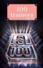 {COMPLETE} 100 Trainees - IDOL PRODUCER by blancesgods