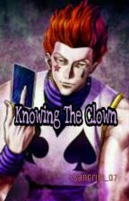 Knowing The Clown (HisokaXReader)  by Be_That_Gurl
