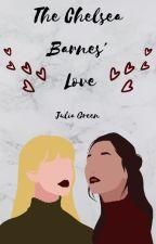 The Chelsea Barnes's Love by Julia_Green