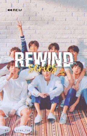 rewind series || bts by kink_tae