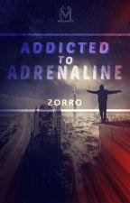 Addicted to Adrenaline by BeZorro