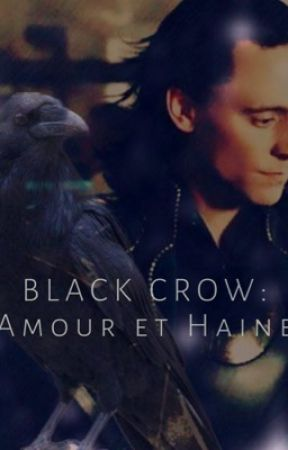 Black Crow: Amour ou Haine ?  by alx-laufeyson