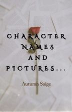 Character Names  by AutumnSaige