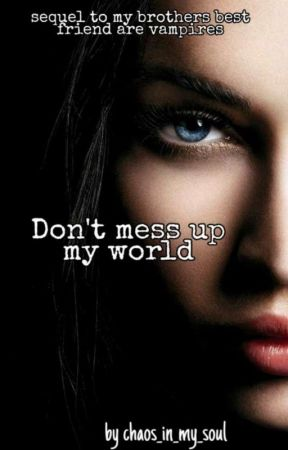 Don't Mess Up My World  by chaos_in_my_soul