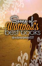 Some of Wattpad's Best Books by directionerpotato227