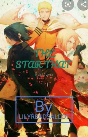 The Star That Faded (Naruto Fanfiction) by lilyreadsallot