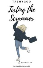 [TRANS] TEXTING THE SCRAMMER   TAENY   ✓ by YangLee21