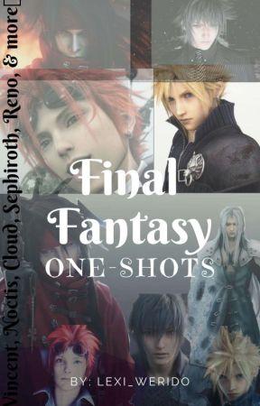 Final Fantasy One Shots Genesis X Reader Wattpad