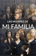 LAS MUJERES DE MI FAMILIA by SkizzoFrenika