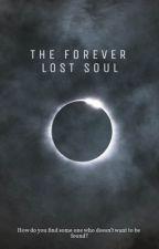 The  Forever Lost Soul by ewpratt