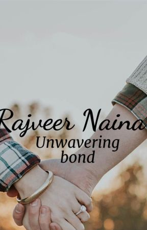 Rajveer Naina: Unwavering Bond by sunainad12