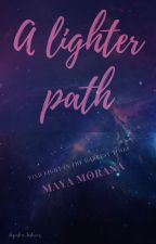 A lighter path by Maya_Morana