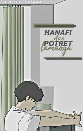 Hanafi dan Potret Lamanya by rizqanshinody