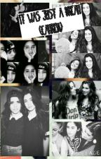 It was just a dream (Camren) by Smiler5h