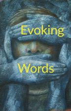 EVOKING WORDS by D1ss3nt