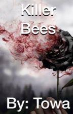 Killer Bees by JustTowa
