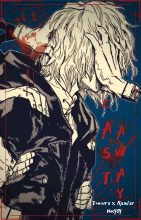 Cast Away (Shigaraki Tomura x Reader) by ShadowDark761