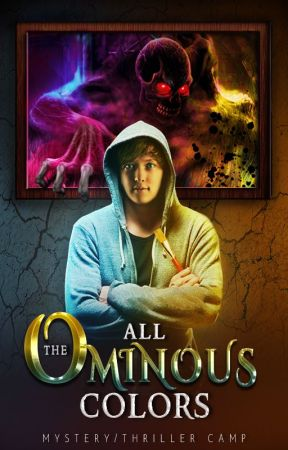 All the Ominous Colors by MajesticIncBooks