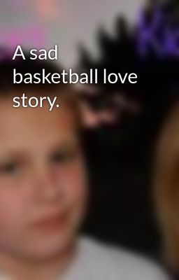A personal story on the love for basketball