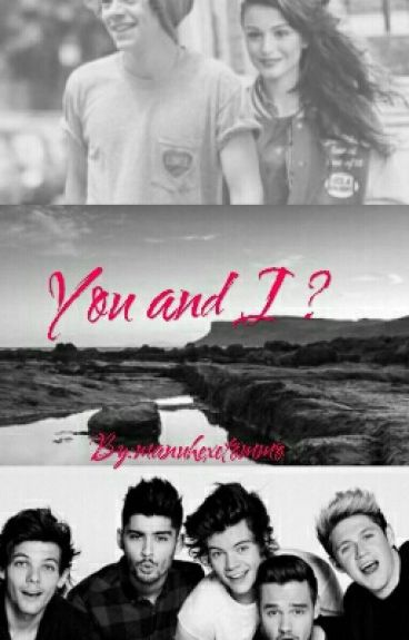you and I ?  / harry styles (Book 1)