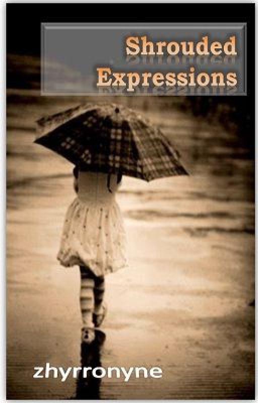 Shrouded Expressions by zhyrronyne