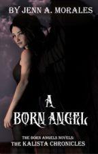 A Born Angel by BornAngelAuthor