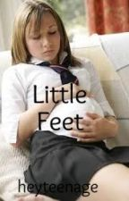 Little feet (Teen pregnancy story) by heyteenage