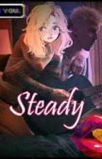 Steady Colson Baker X Reader by XXKellsVixen19XX