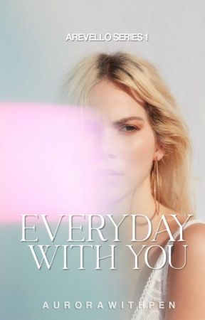 Everyday With You by delightedtrudist