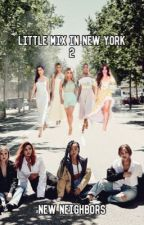 Little mix in New York 2: New neighbors by poopyjeed