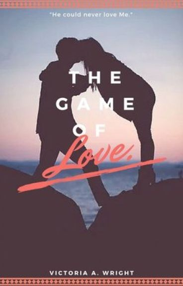 The Game of Love ♡