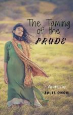 The Taming of the Prude by JulieOnoh