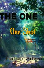 THE ONE : One Shot/Demo by FARHAN_2135