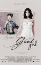 Good Girl (Zayn Malik y Selena Gomez) by zaynlenax