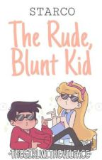 Starco:The Rude, Blunt Kid [COMPLETED] by Thegirlwithevilface