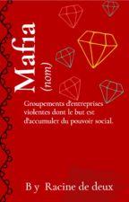 Mafia - Affaires Familiales by racinededeux