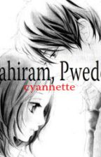 PAHIRAM, PWEDE? (One Shot) by cyannette