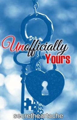 Unofficially Yours
