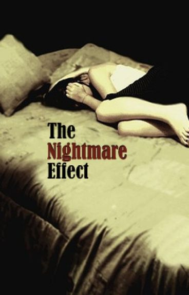 The Nightmare Effect