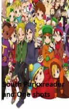 Typical South Park One Shots and Readers -ATTENTION-*Closed for Requests* by animefreakduh