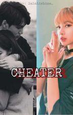 CHEATER/JENLISA/ by JLInYoArea
