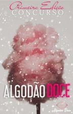 Concurso Algodão Doce _ Primeira Edição  by Marrie12358