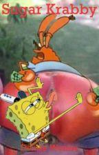 Sugar Krabby (SpongeBob x Mr. Krabs) by denisewenise